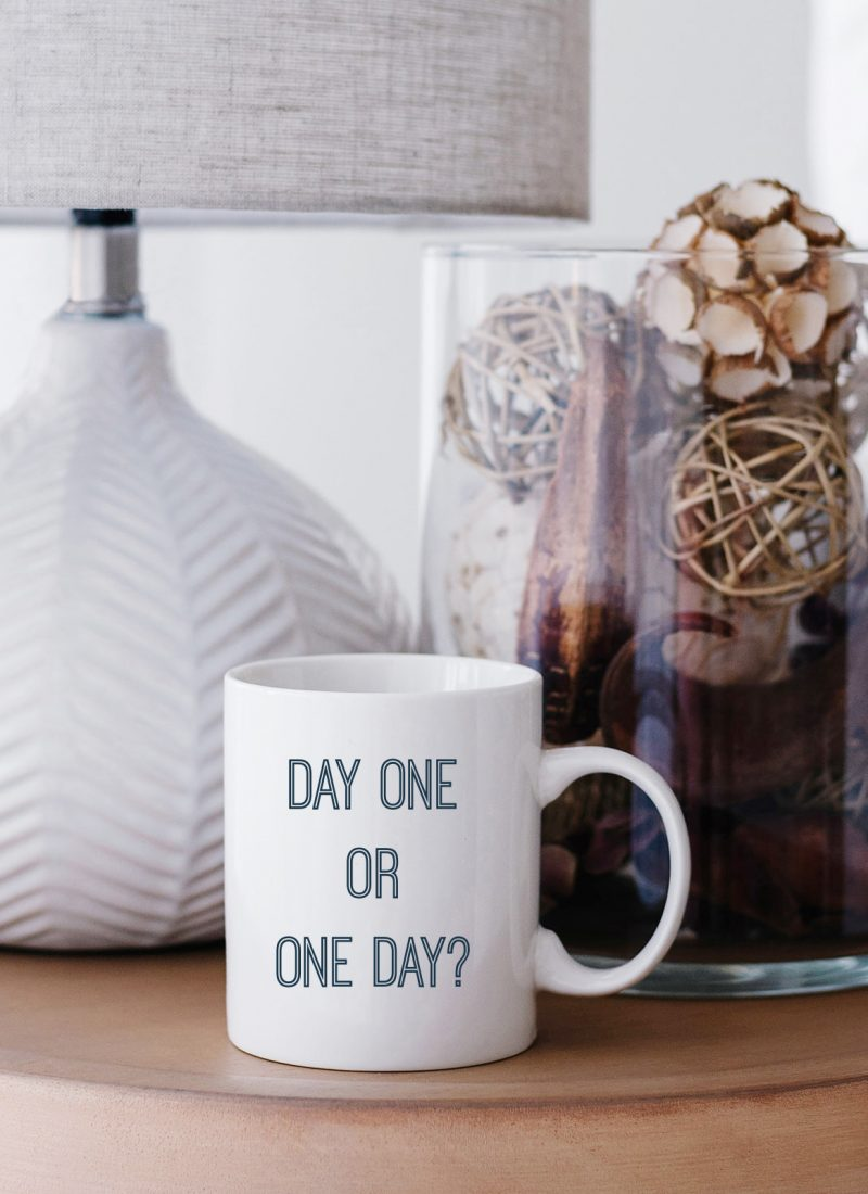 Monday Motivation: Day One or One Day?