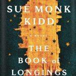 Book Review: The Book of Longings by Sue Monk Kidd