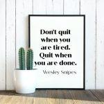 Monday Motivation: Don't Quit